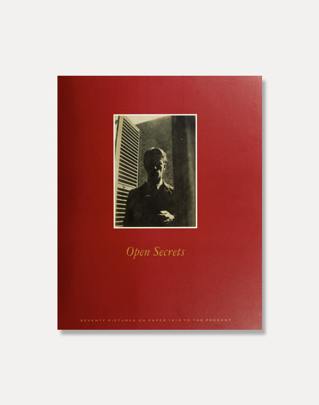 [Open Secrets]Seventy Pictures on Paper, 1815 to the Present